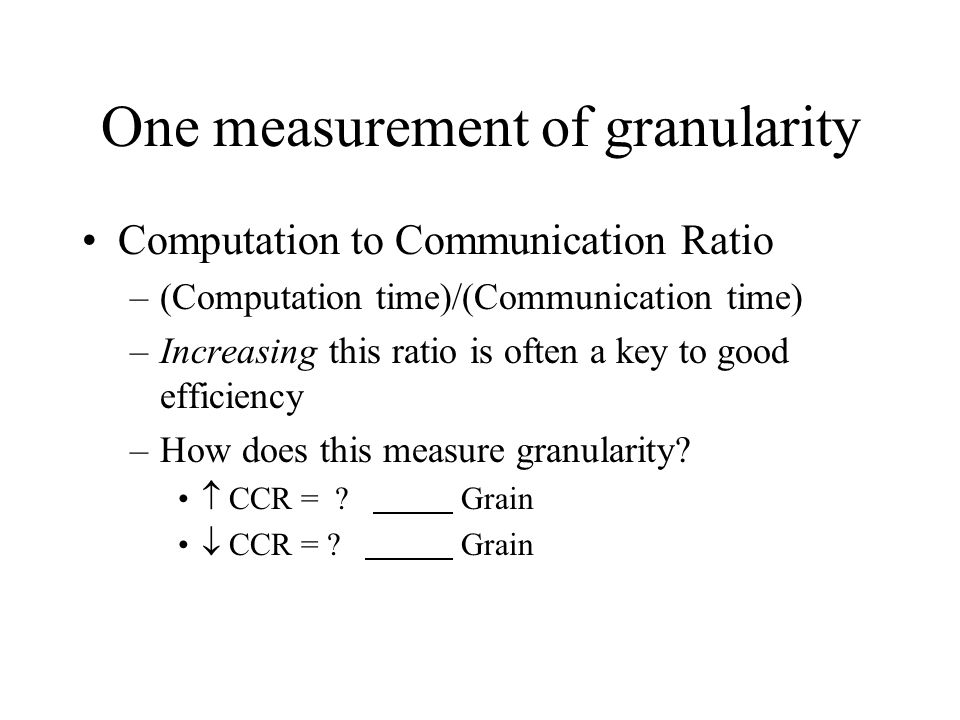 One measurement of granularity