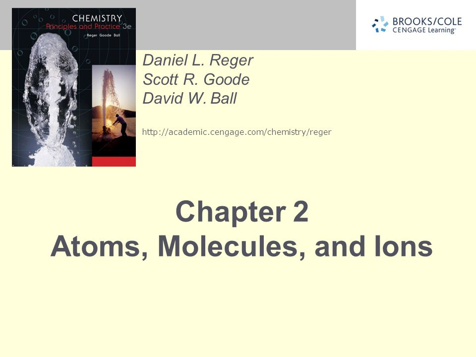 Chapter 2 Atoms, Molecules, and Ions