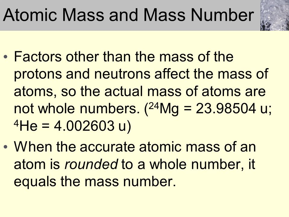 Atomic Mass and Mass Number