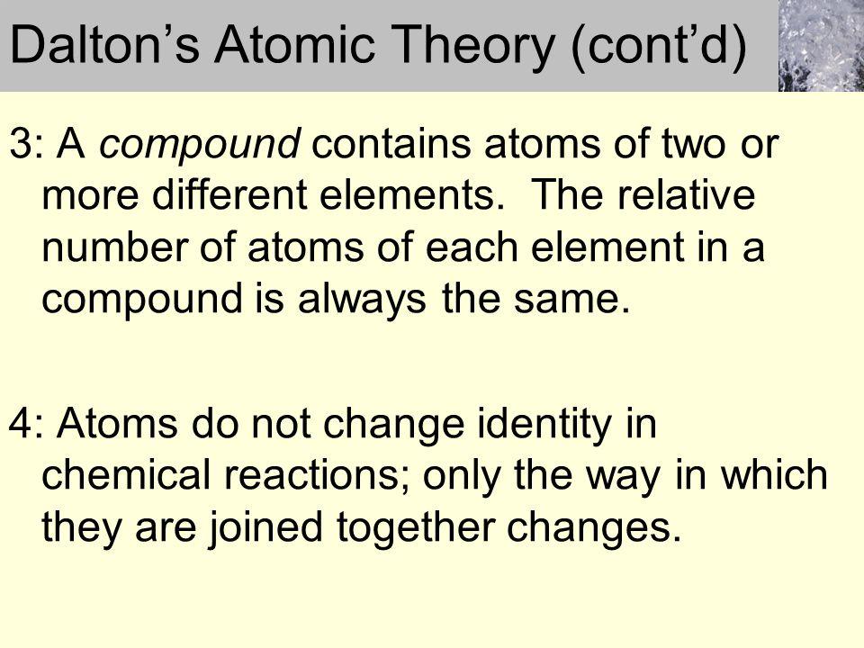Dalton's Atomic Theory (cont'd)