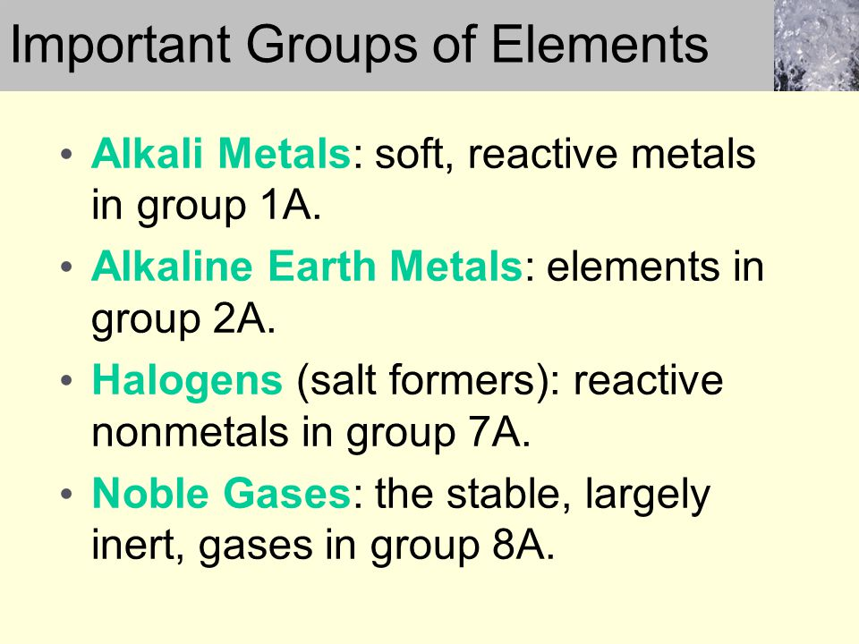 Important Groups of Elements