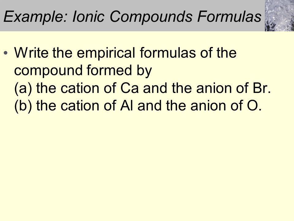 Example: Ionic Compounds Formulas