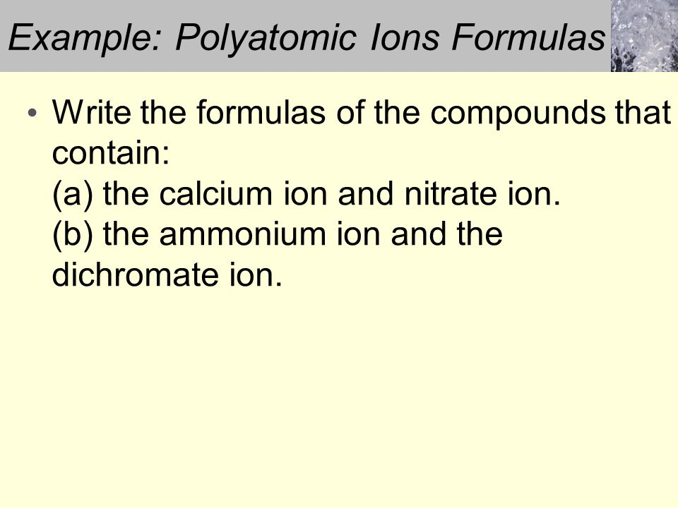 Example: Polyatomic Ions Formulas