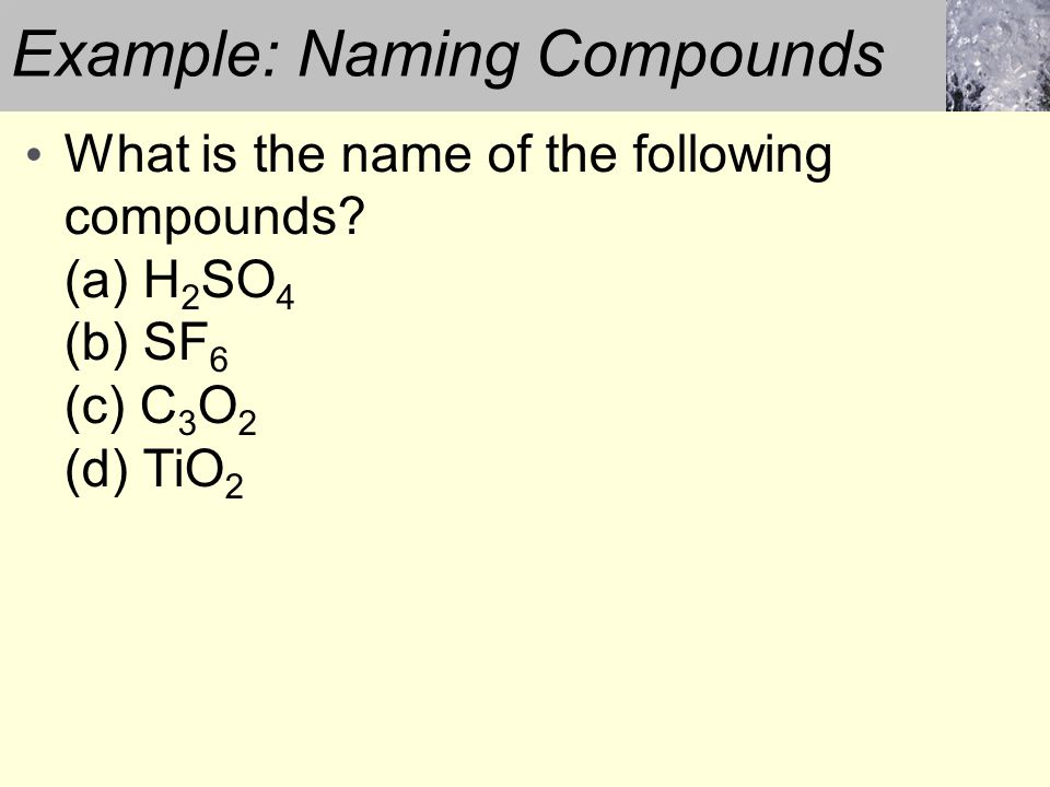 Example: Naming Compounds