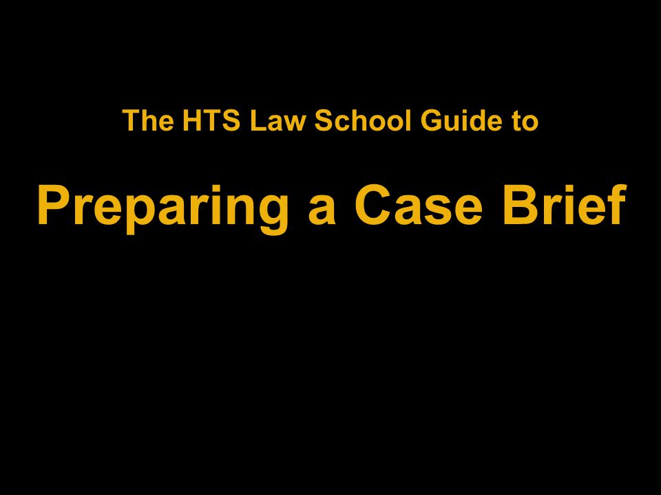 The HTS Law School Guide to