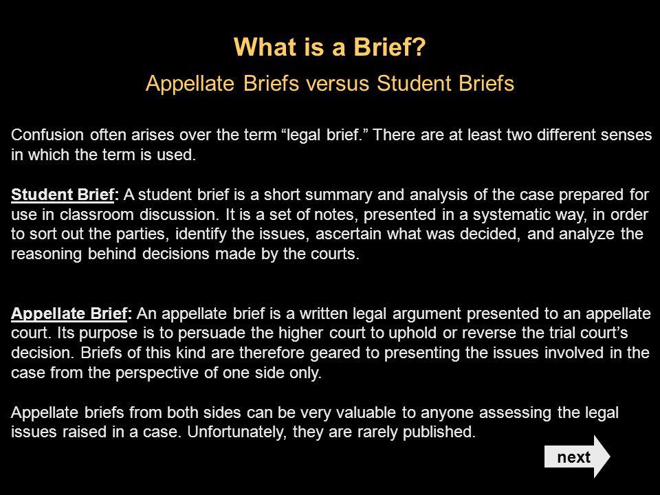Appellate Briefs versus Student Briefs