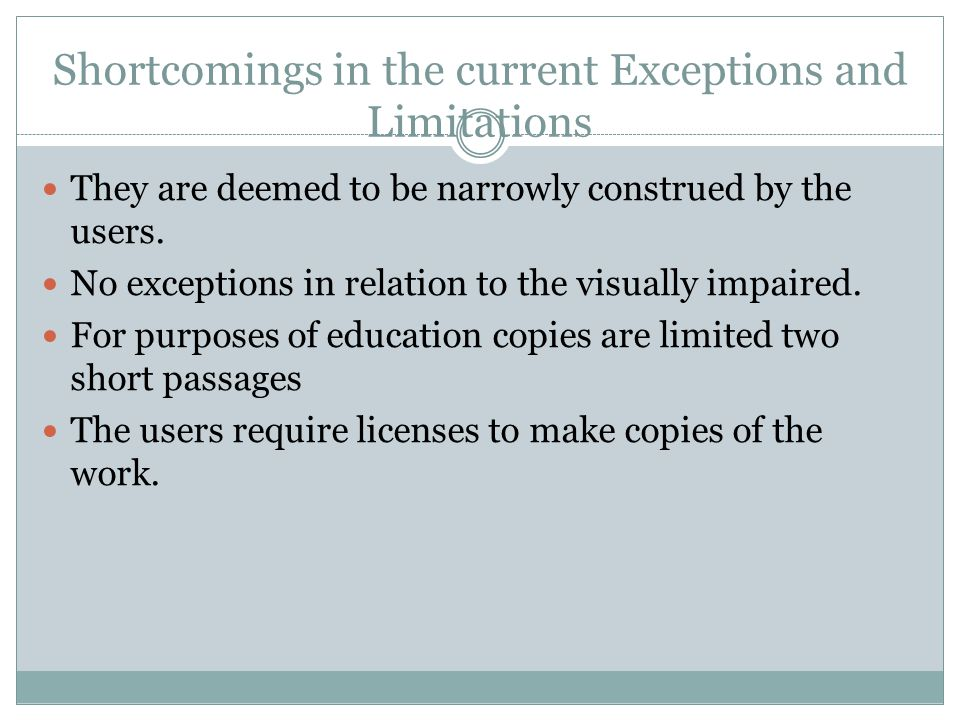 Shortcomings in the current Exceptions and Limitations