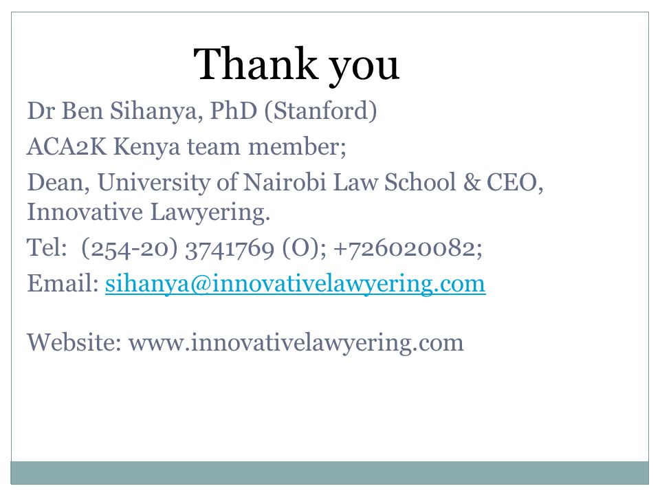 Thank you Dr Ben Sihanya, PhD (Stanford) ACA2K Kenya team member;