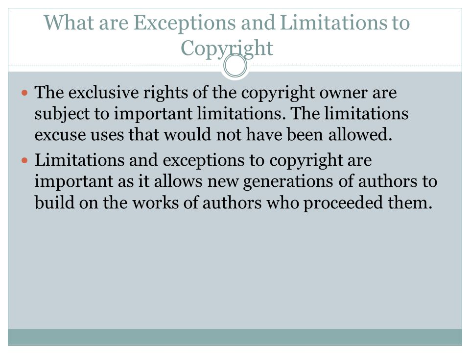 What are Exceptions and Limitations to Copyright
