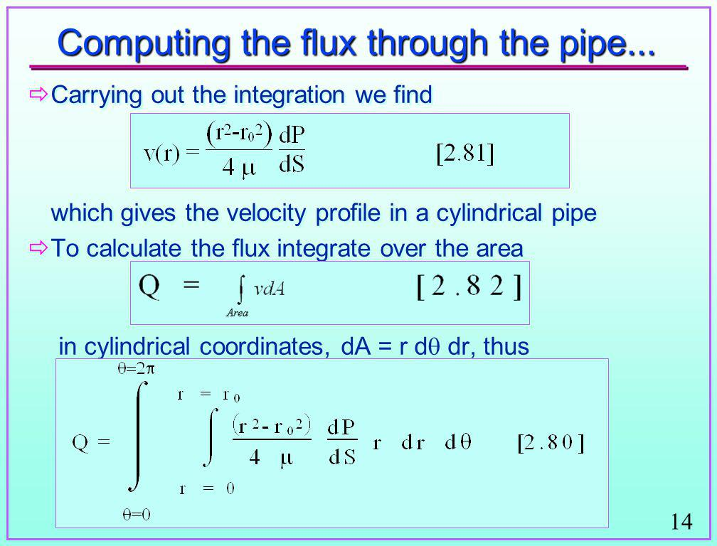Computing the flux through the pipe...