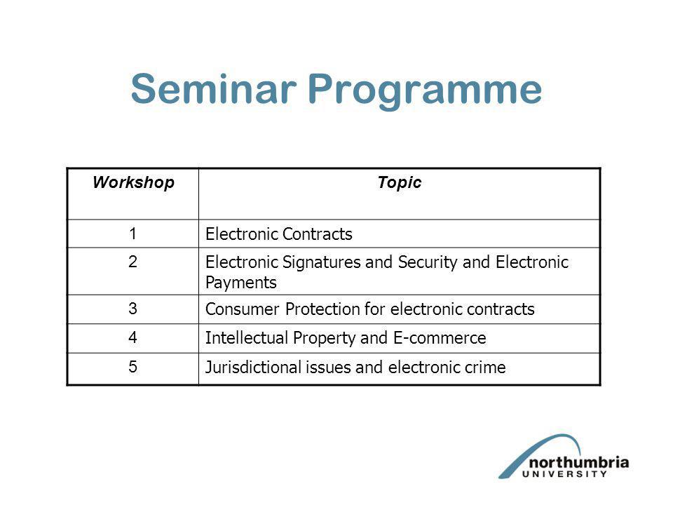Seminar Programme Workshop Topic 1 Electronic Contracts 2