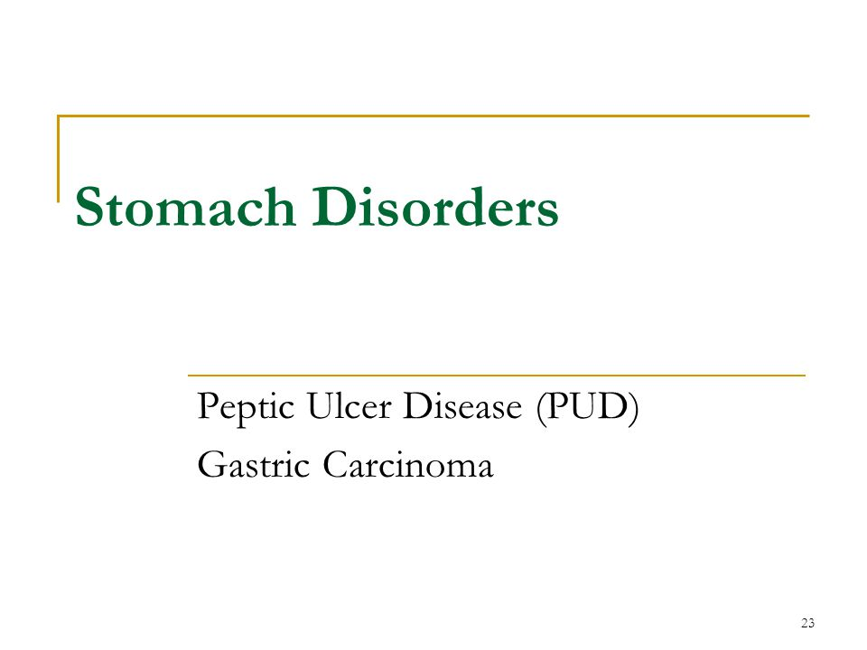 Peptic Ulcer Disease (PUD) Gastric Carcinoma