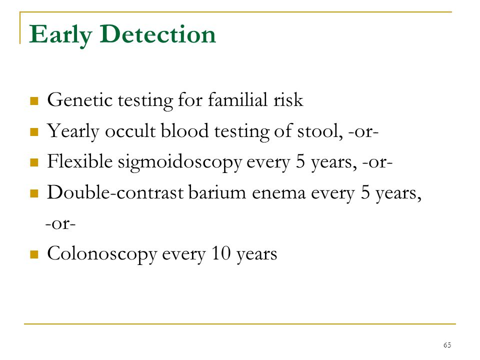 Early Detection Genetic testing for familial risk