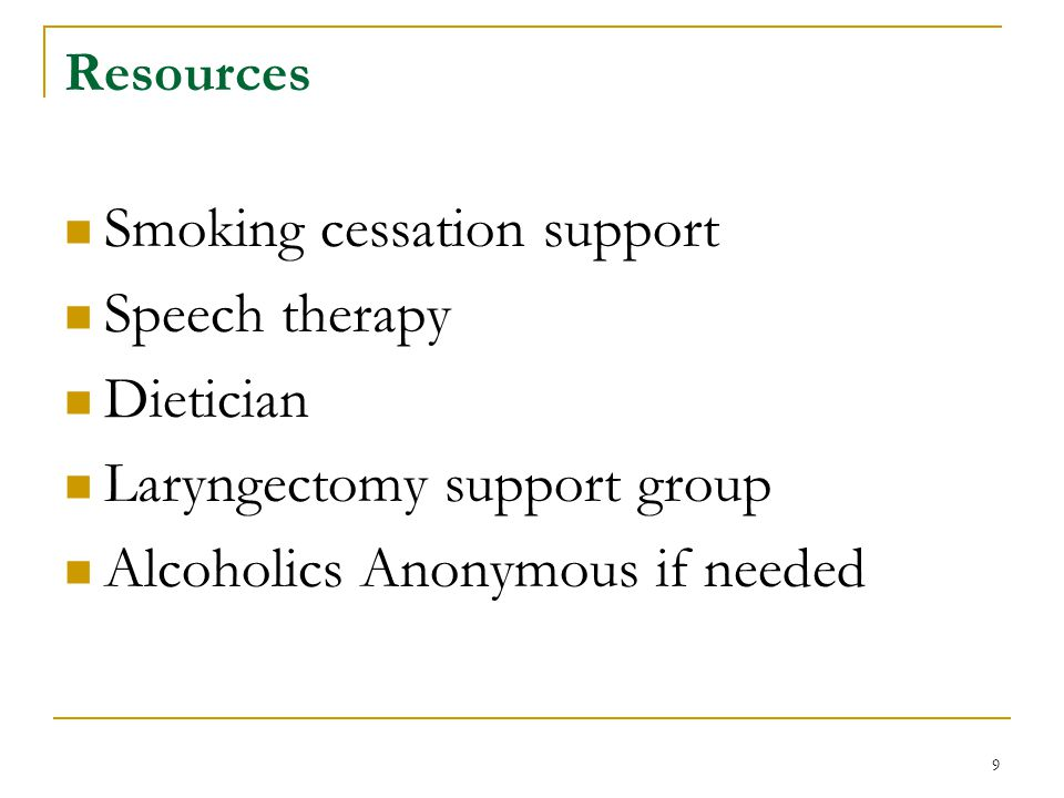 Smoking cessation support Speech therapy Dietician
