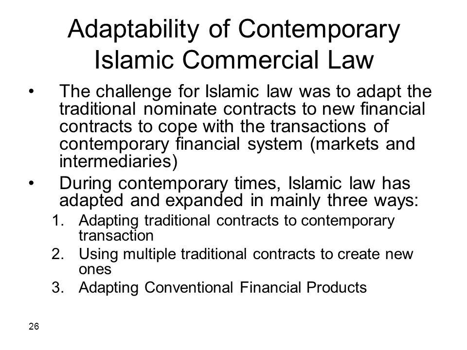 Adaptability of Contemporary Islamic Commercial Law