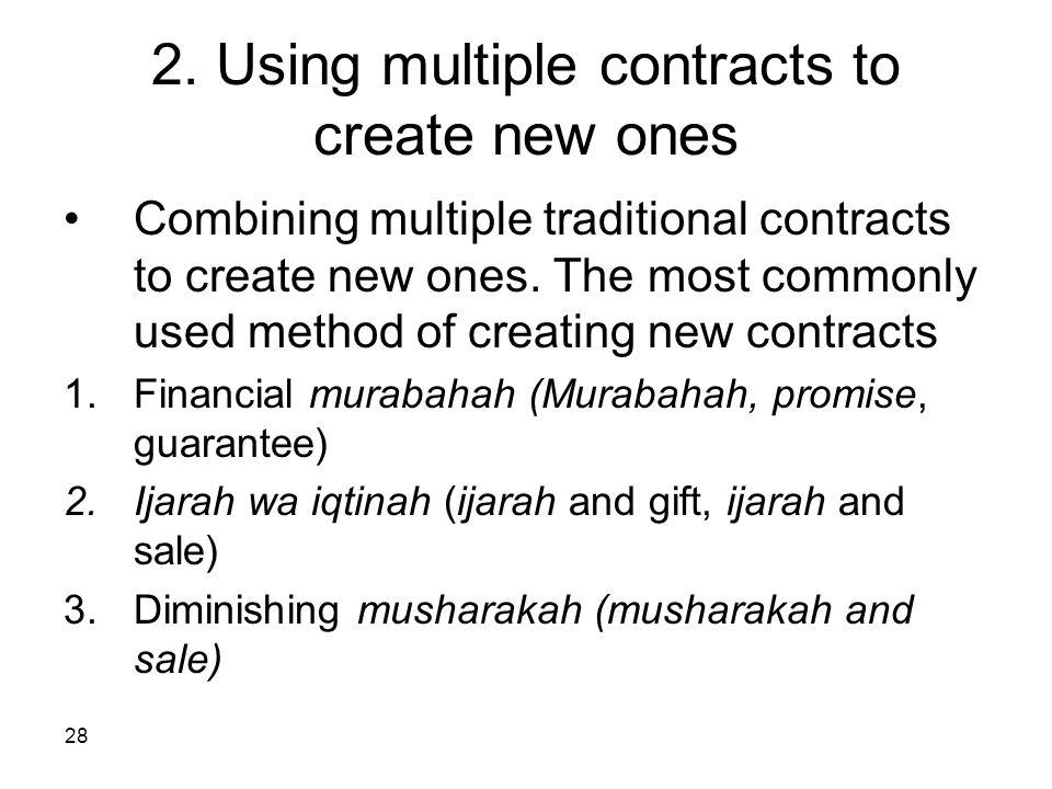 2. Using multiple contracts to create new ones