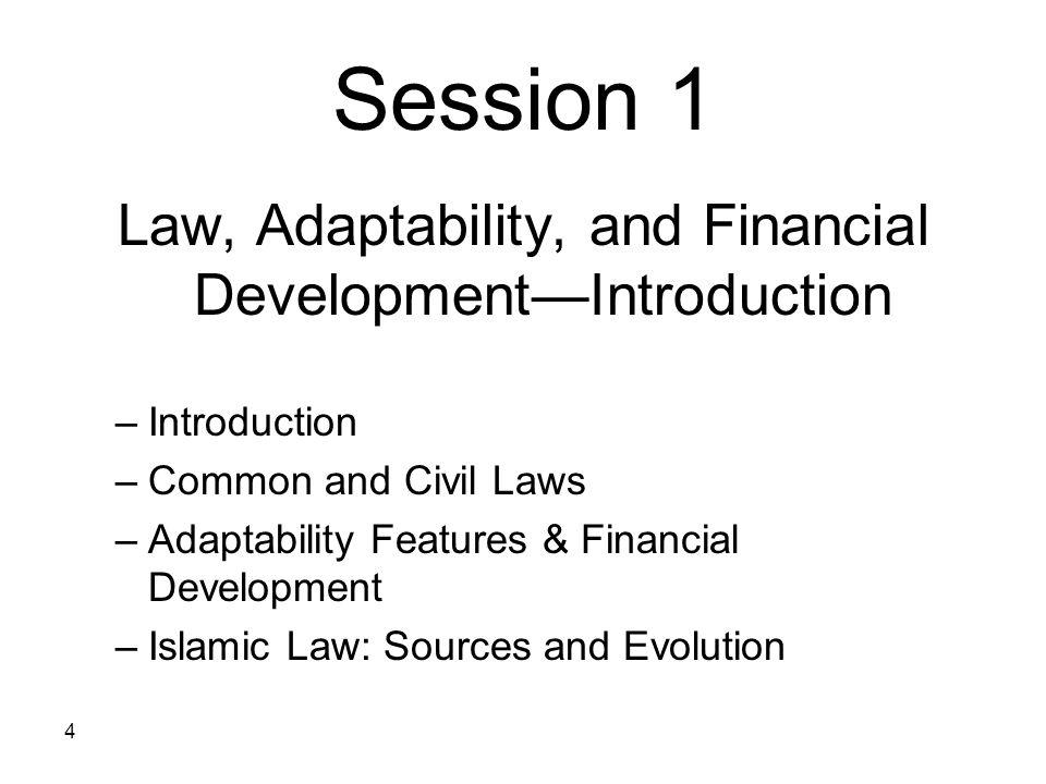 Law, Adaptability, and Financial Development—Introduction