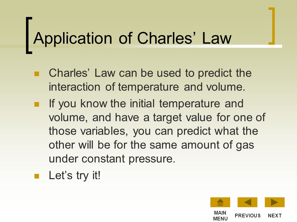 Application of Charles' Law