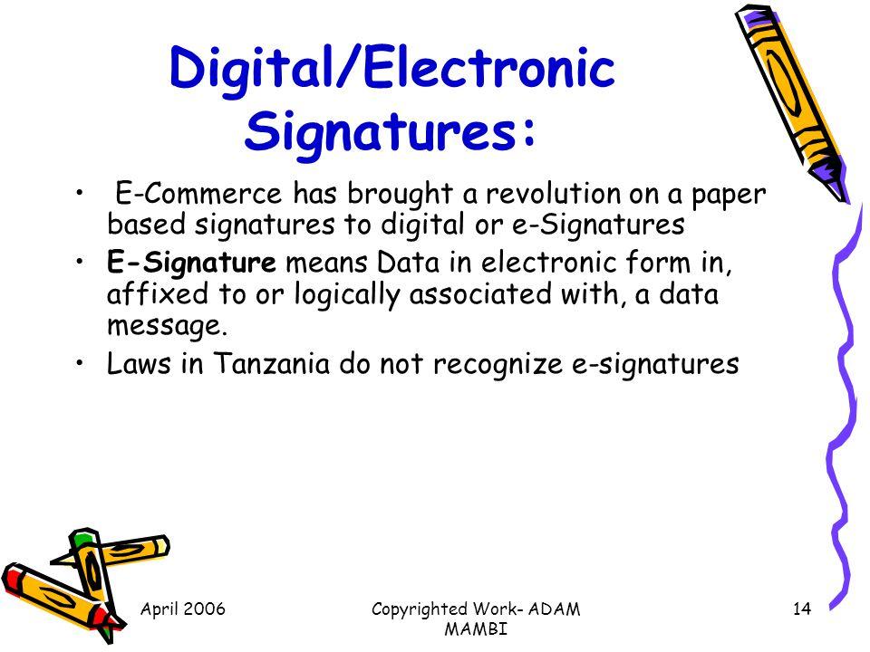 Digital/Electronic Signatures:
