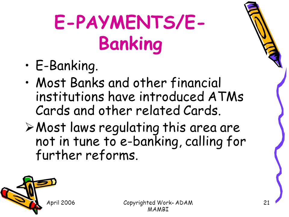 E-PAYMENTS/E-Banking