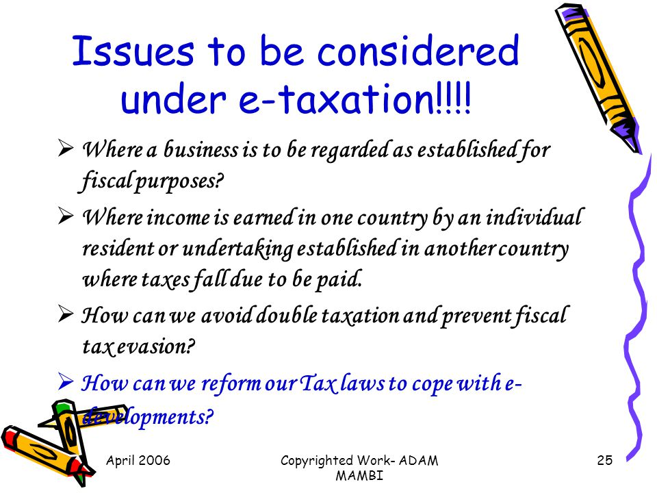 Issues to be considered under e-taxation!!!!