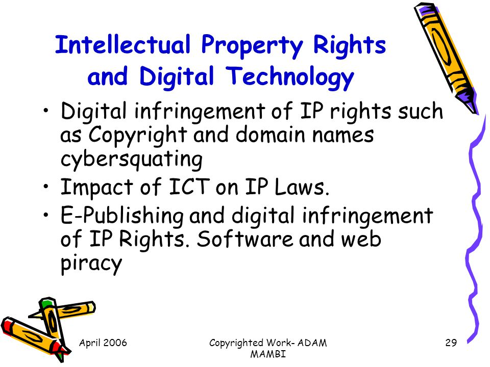 Intellectual Property Rights and Digital Technology