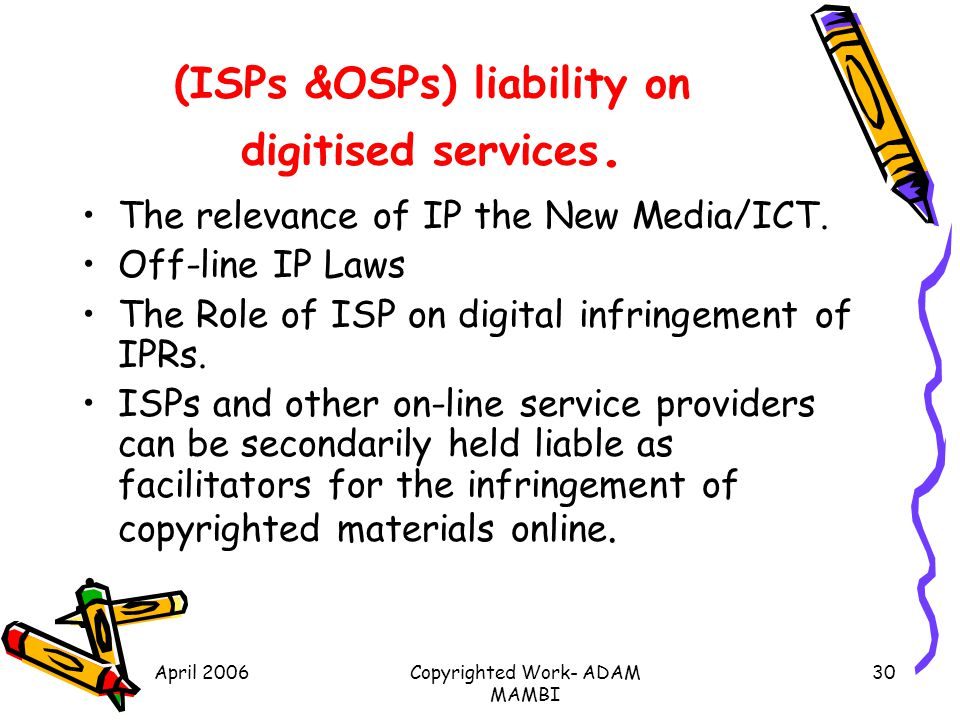 (ISPs &OSPs) liability on digitised services.