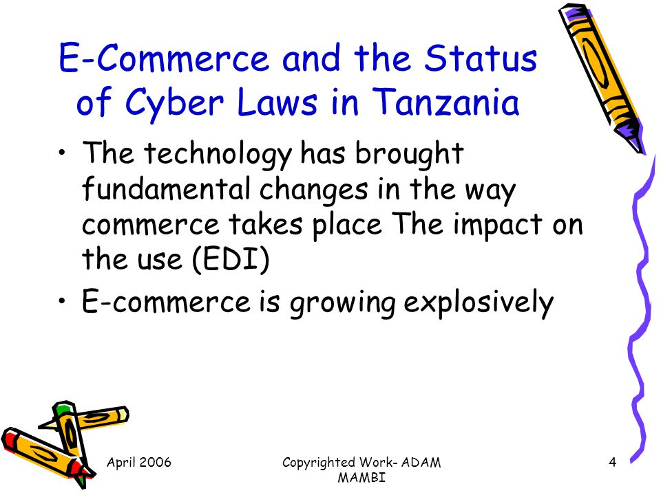 E-Commerce and the Status of Cyber Laws in Tanzania