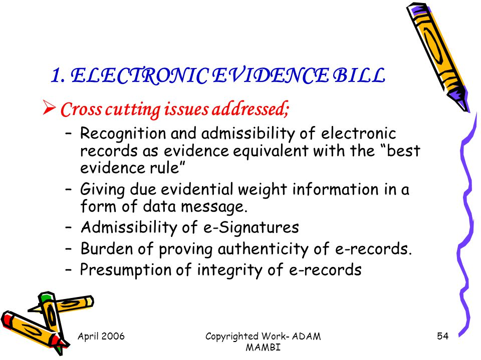 1. ELECTRONIC EVIDENCE BILL