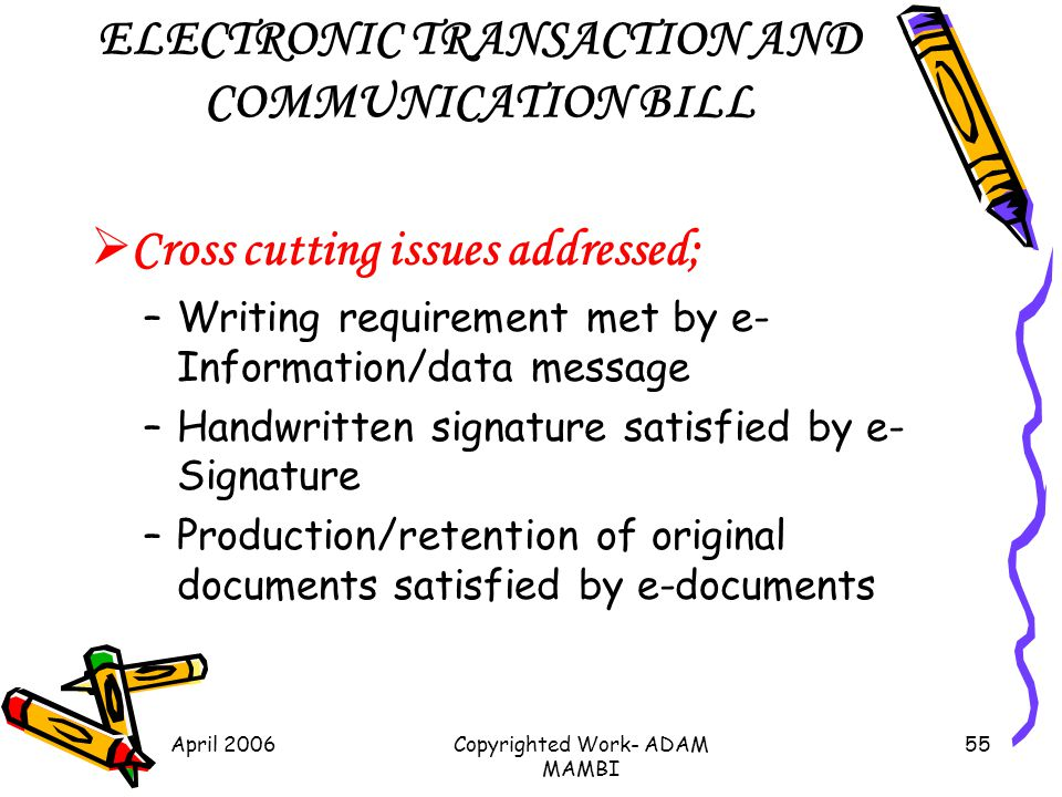ELECTRONIC TRANSACTION AND COMMUNICATION BILL