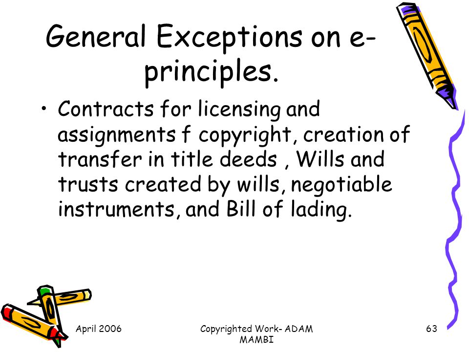 General Exceptions on e-principles.