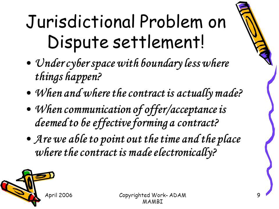 Jurisdictional Problem on Dispute settlement!