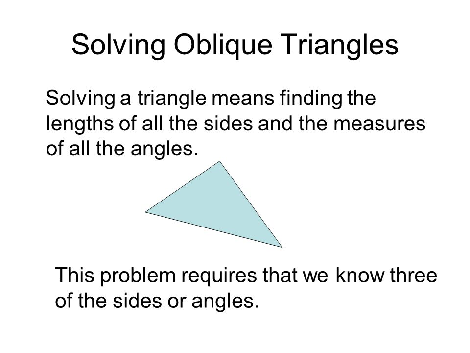 Solving Oblique Triangles