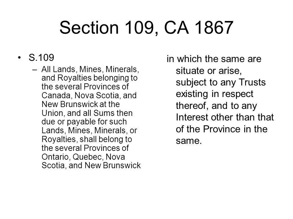 Section 109, CA 1867 S.109.