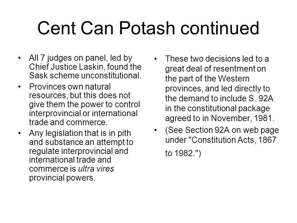 Cent Can Potash continued