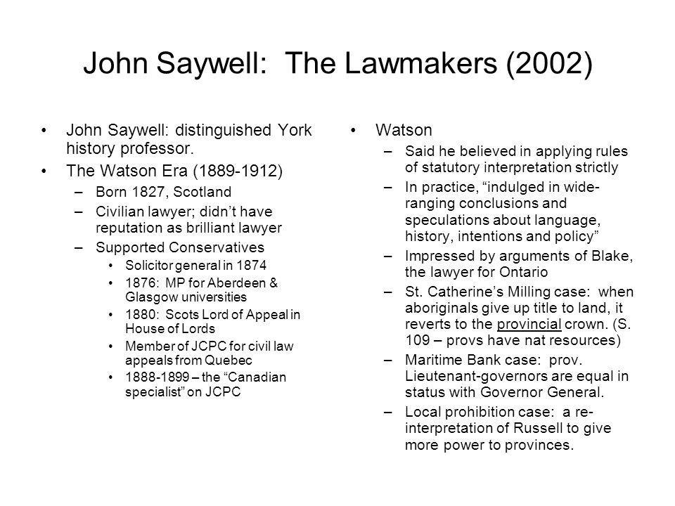 John Saywell: The Lawmakers (2002)