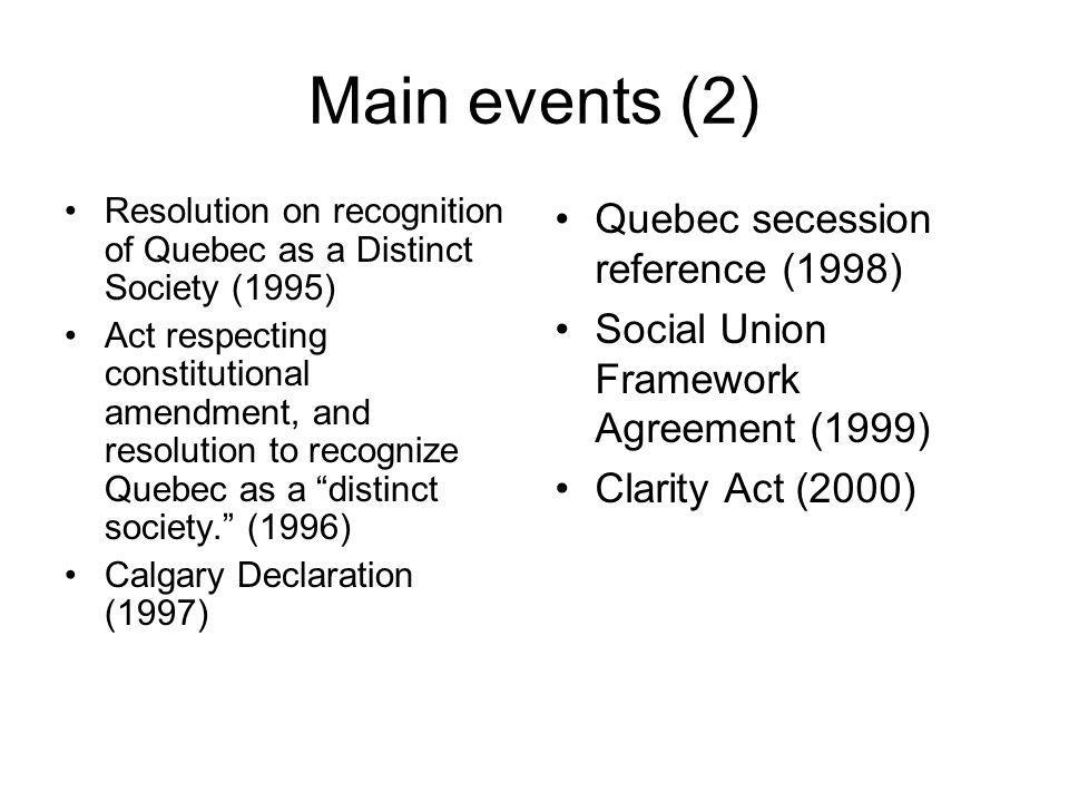 Main events (2) Quebec secession reference (1998)