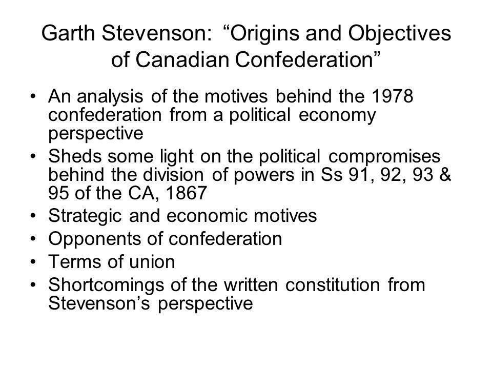 Garth Stevenson: Origins and Objectives of Canadian Confederation