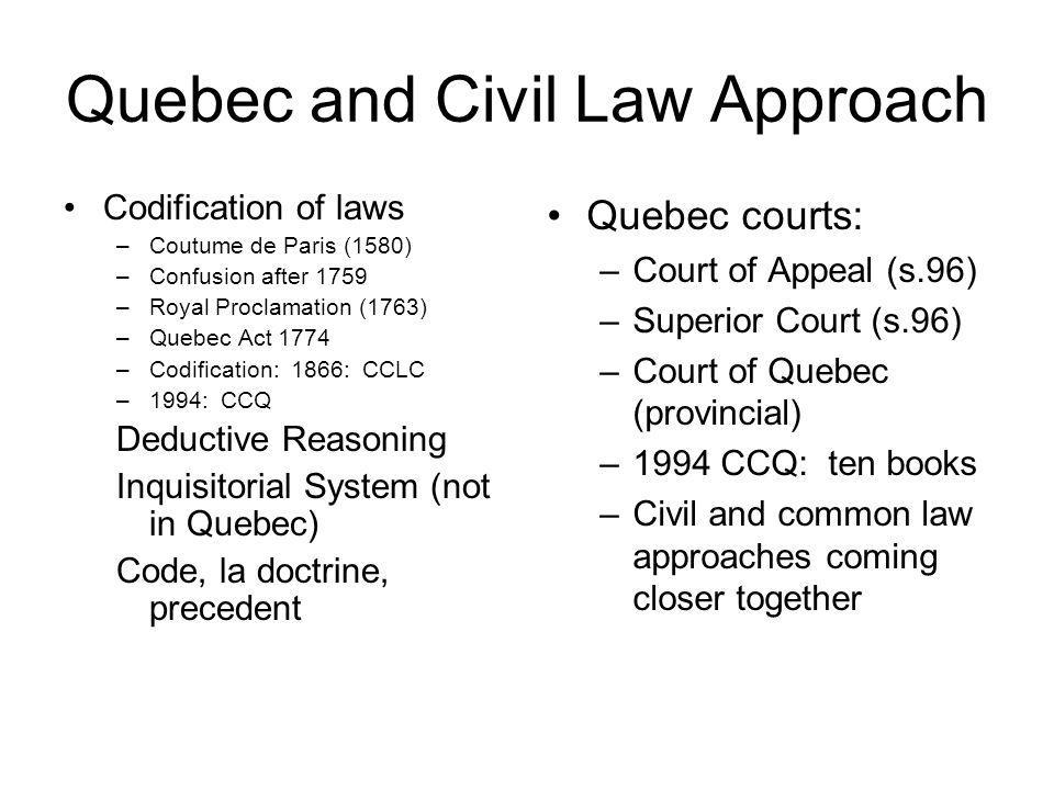 Quebec and Civil Law Approach