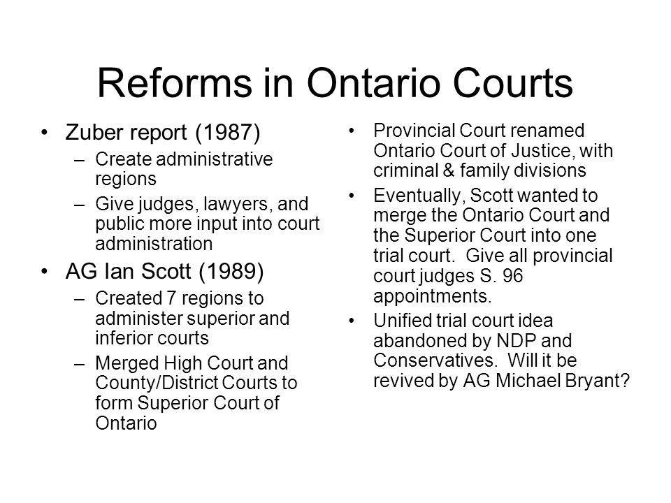 Reforms in Ontario Courts