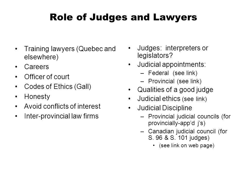 Role of Judges and Lawyers