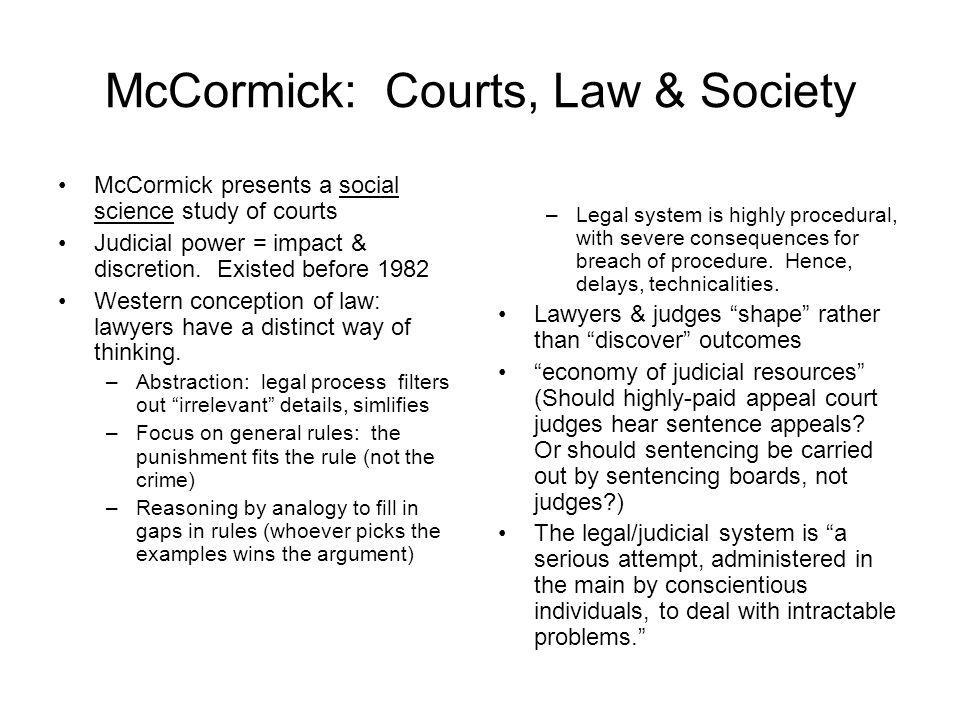 McCormick: Courts, Law & Society