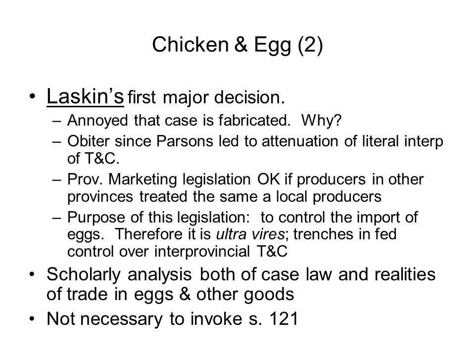 Laskin's first major decision.