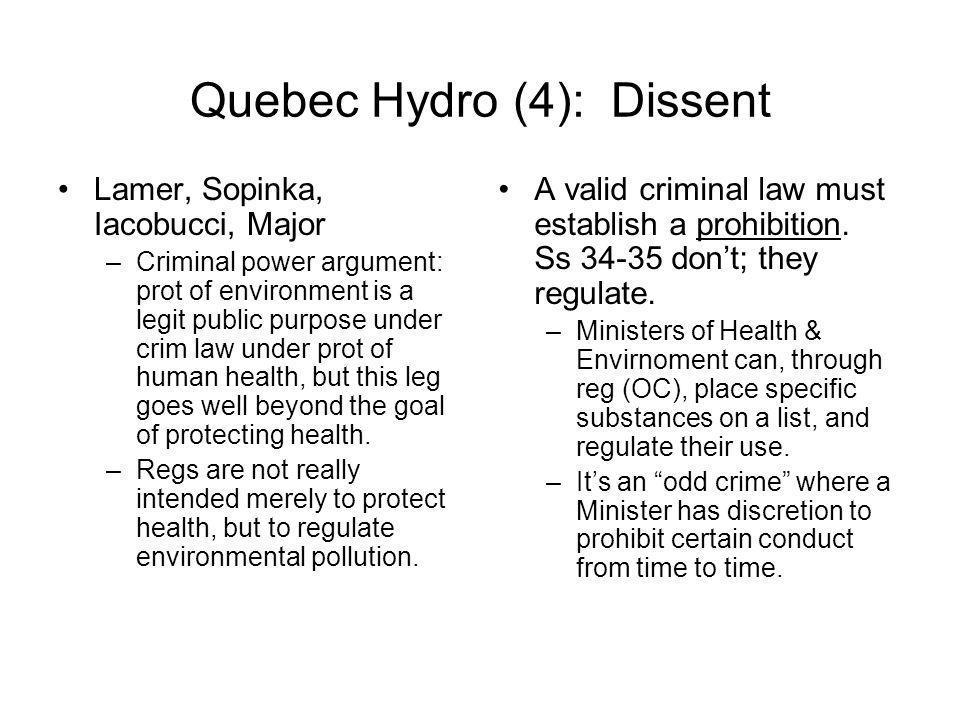 Quebec Hydro (4): Dissent