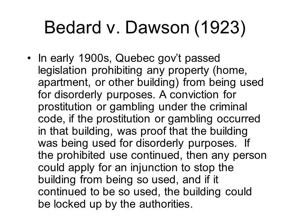 Bedard v. Dawson (1923)