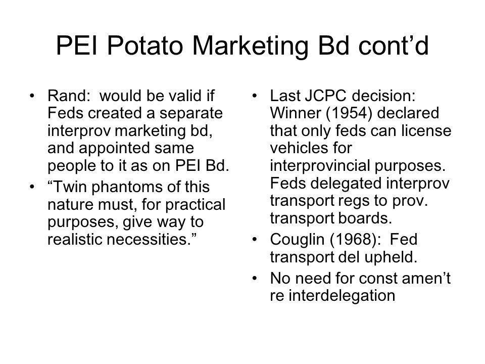 PEI Potato Marketing Bd cont'd