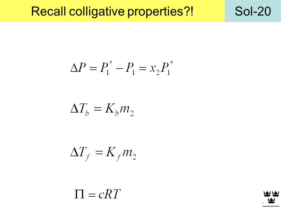 Recall colligative properties !