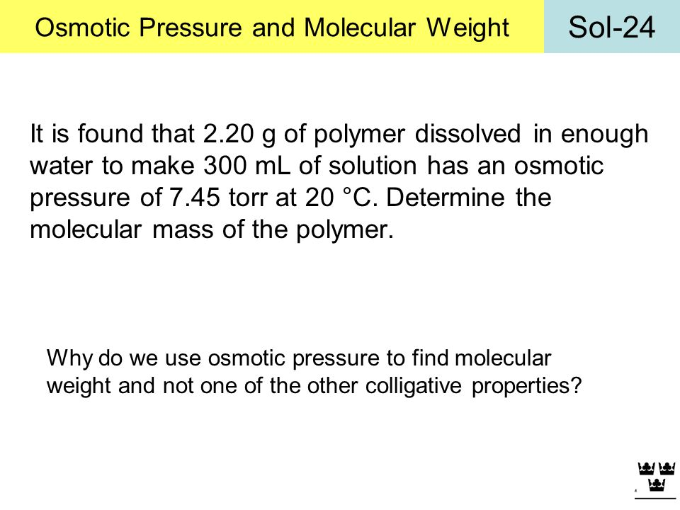 Osmotic Pressure and Molecular Weight