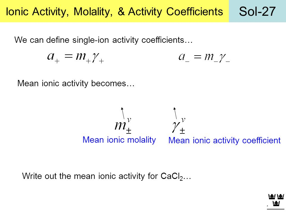 Ionic Activity, Molality, & Activity Coefficients