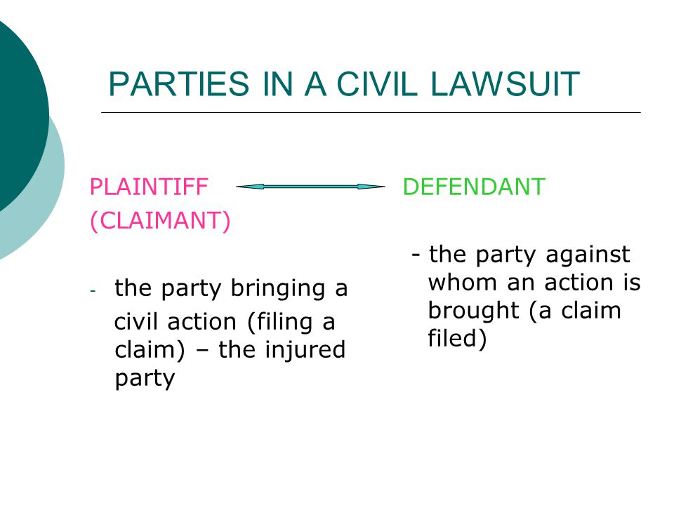 PARTIES IN A CIVIL LAWSUIT